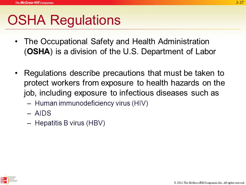 OSHA Regulations The Occupational Safety and Health Administration (OSHA) is a division of the U.S. Department of Labor.