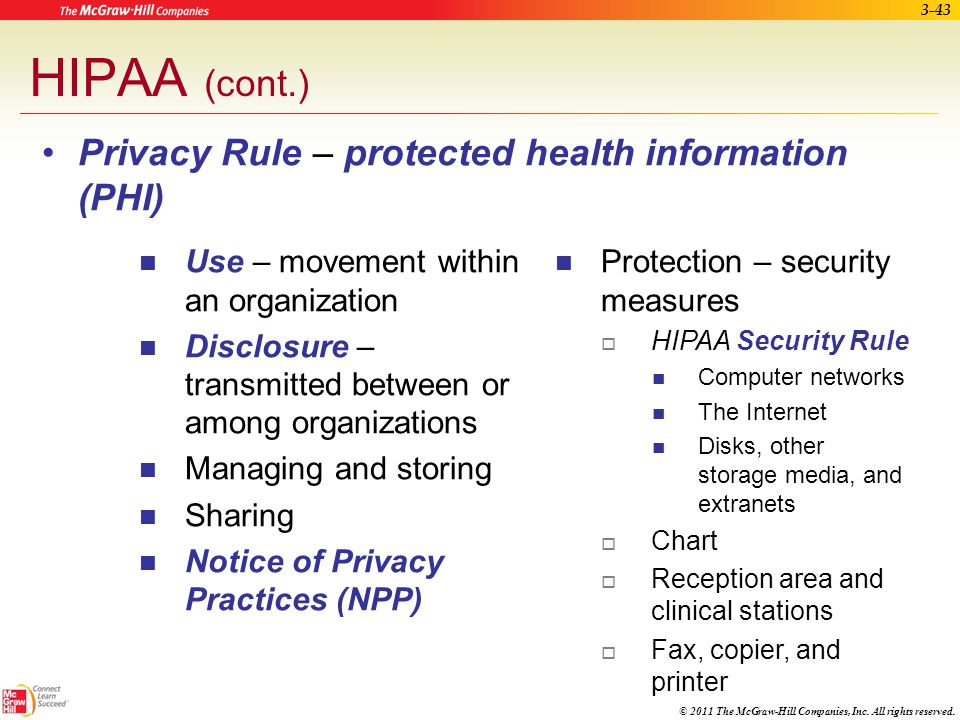 HIPAA (cont.) Privacy Rule – protected health information (PHI)