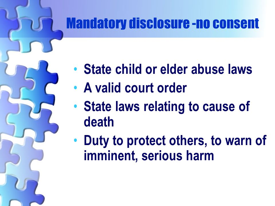 Mandatory disclosure -no consent