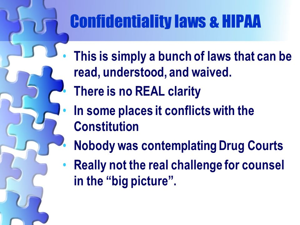 Confidentiality laws & HIPAA