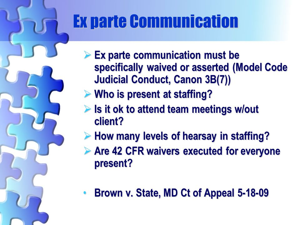 Ex parte Communication