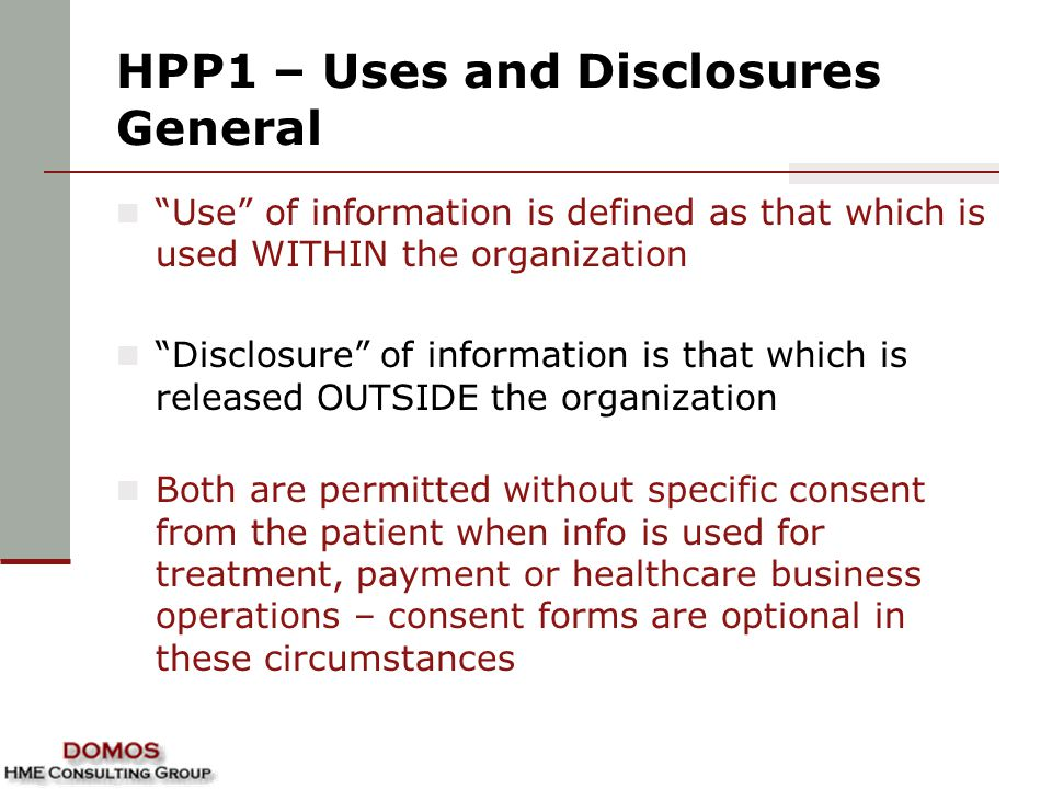 HPP1 – Uses and Disclosures General