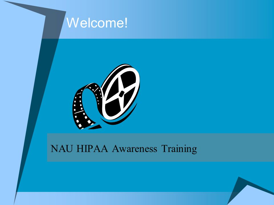 NAU HIPAA Awareness Training