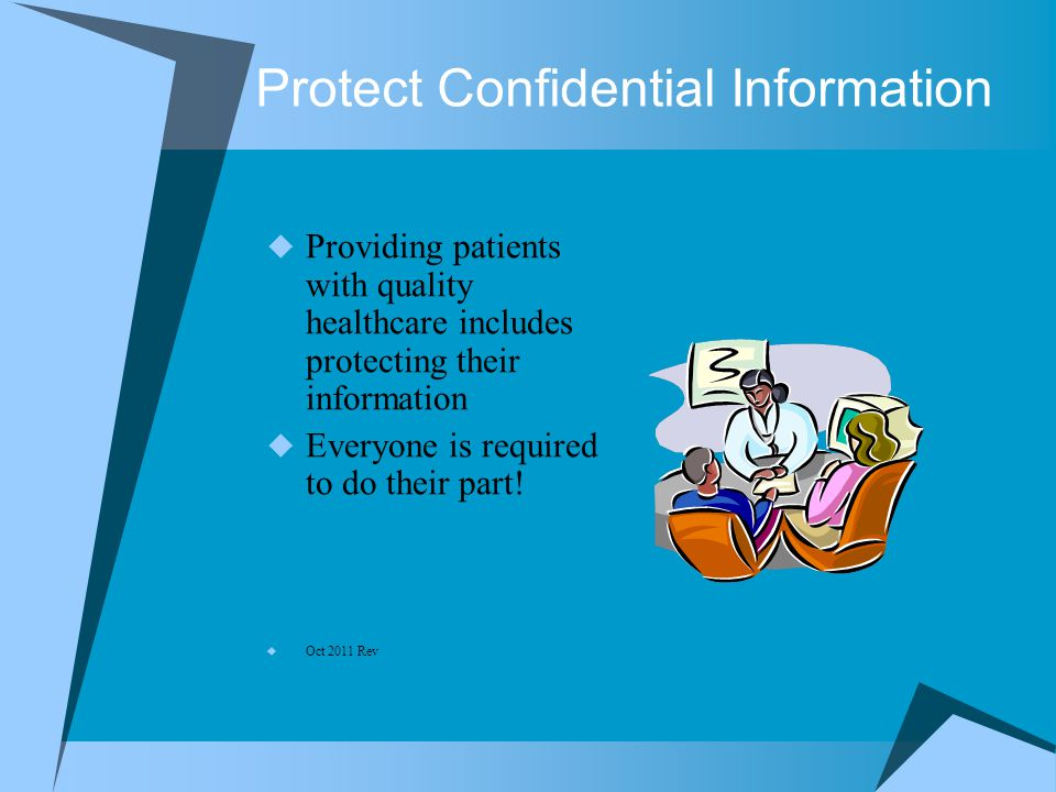 Protect Confidential Information