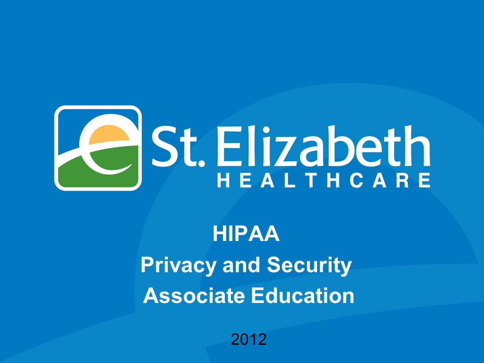 HIPAA Privacy and Security Associate Education