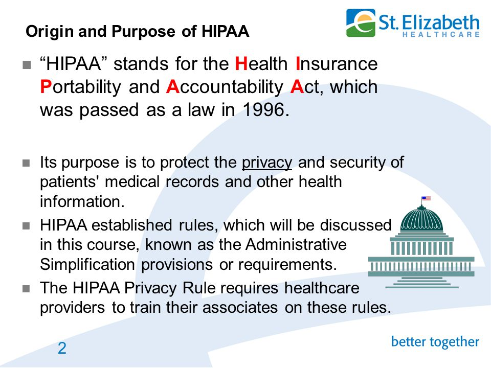 Origin and Purpose of HIPAA
