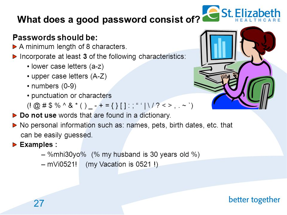 What does a good password consist of