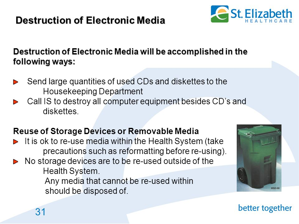 Destruction of Electronic Media