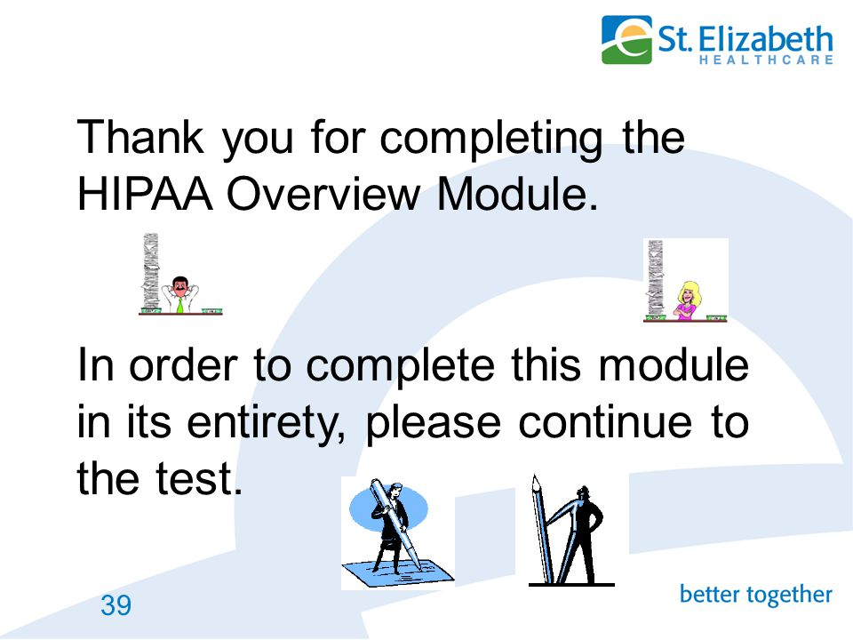 Thank you for completing the HIPAA Overview Module
