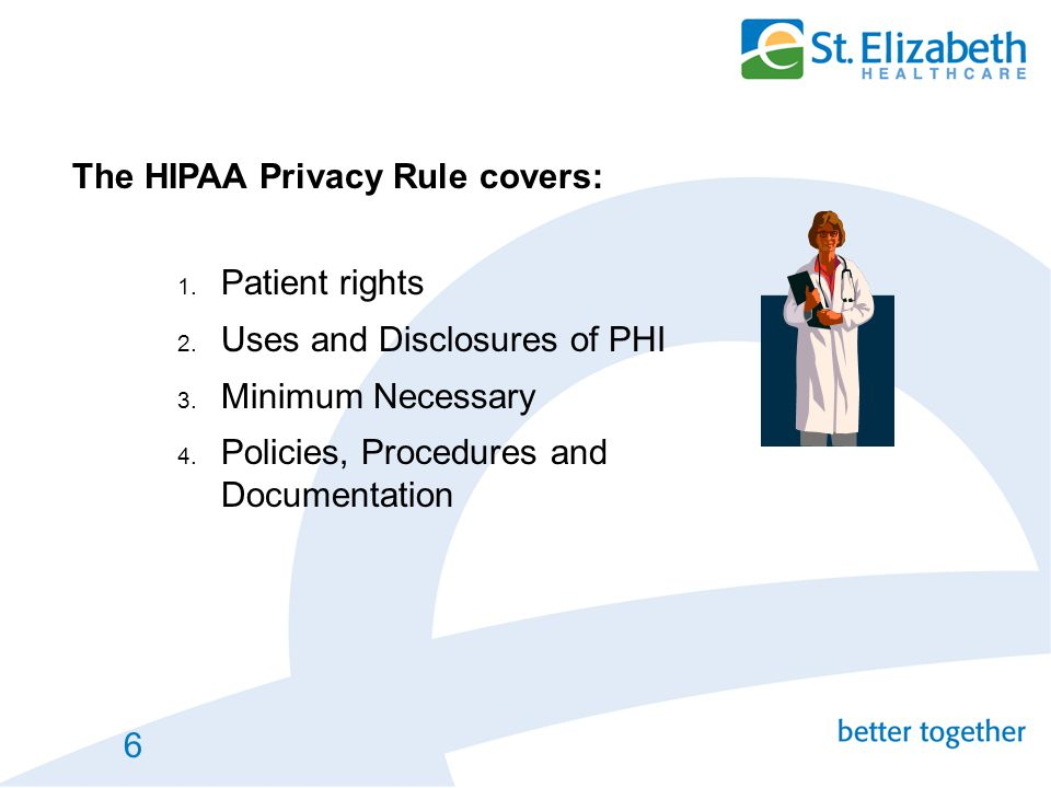 The HIPAA Privacy Rule covers: