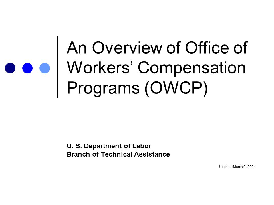 An Overview of Office of Workers' Compensation Programs (OWCP)