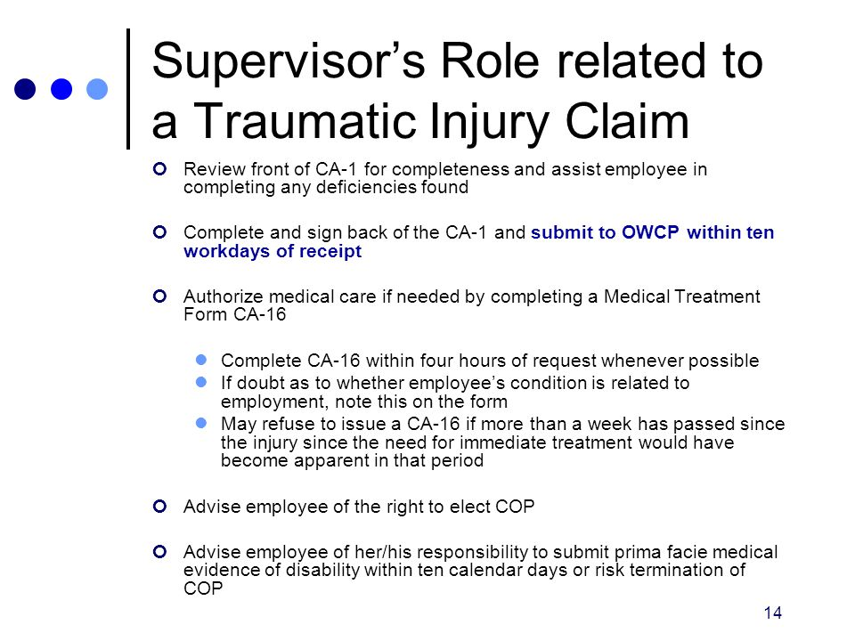 Supervisor's Role related to a Traumatic Injury Claim