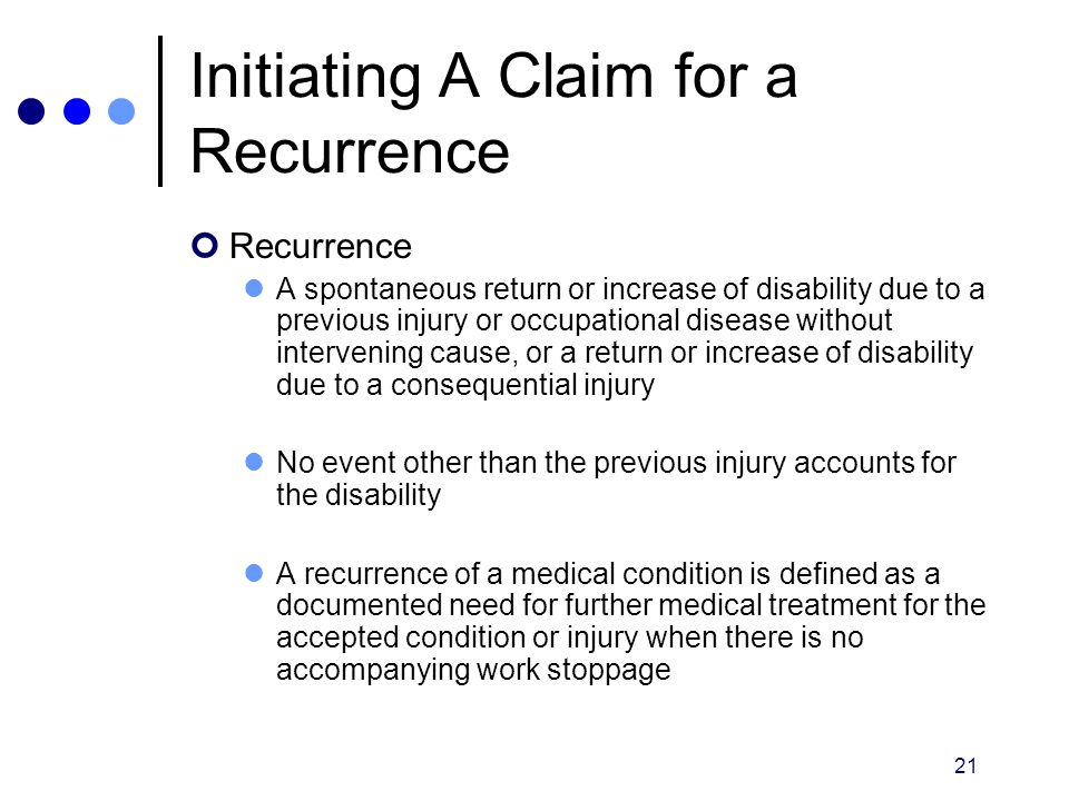 Initiating A Claim for a Recurrence