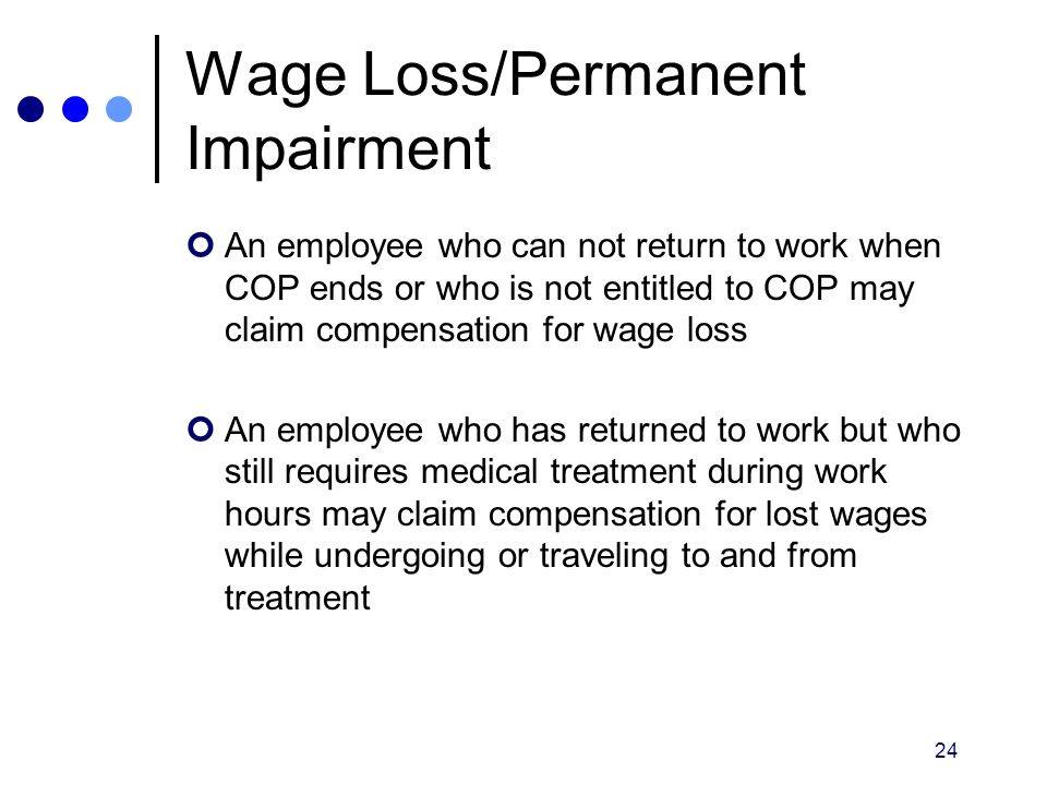 Wage Loss/Permanent Impairment
