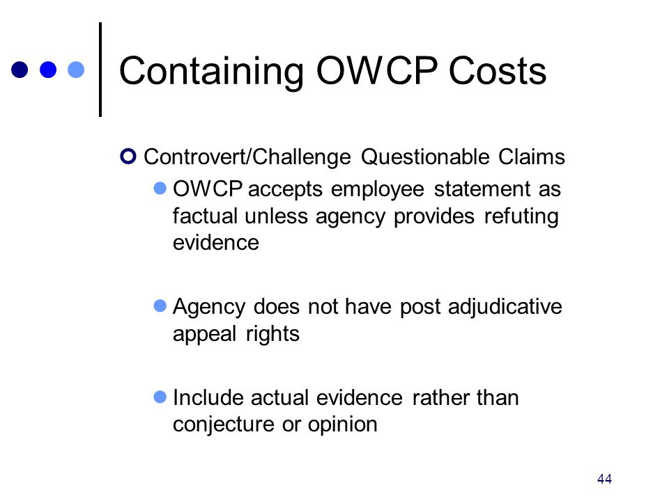 Containing OWCP Costs Controvert/Challenge Questionable Claims