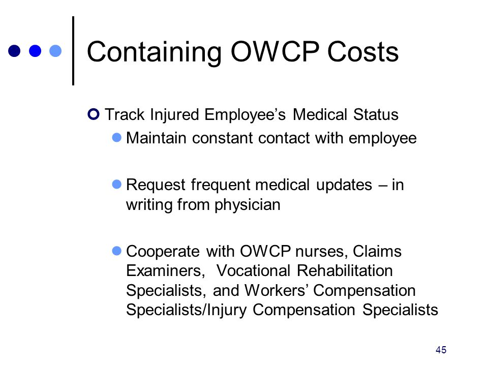 Containing OWCP Costs Track Injured Employee's Medical Status