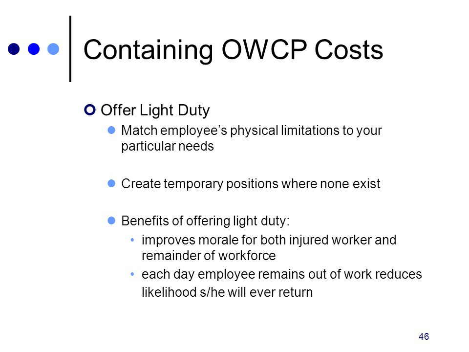 Containing OWCP Costs Offer Light Duty