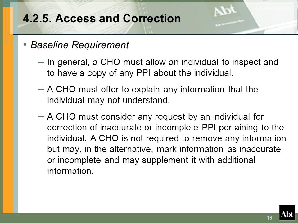4.2.5. Access and Correction Baseline Requirement