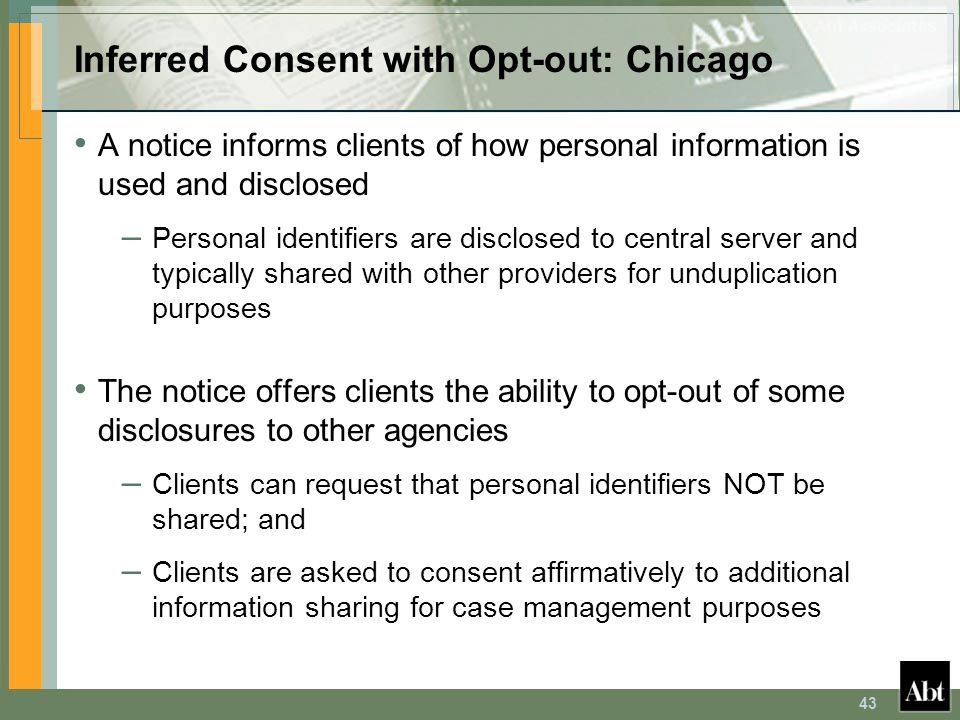 Inferred Consent with Opt-out: Chicago