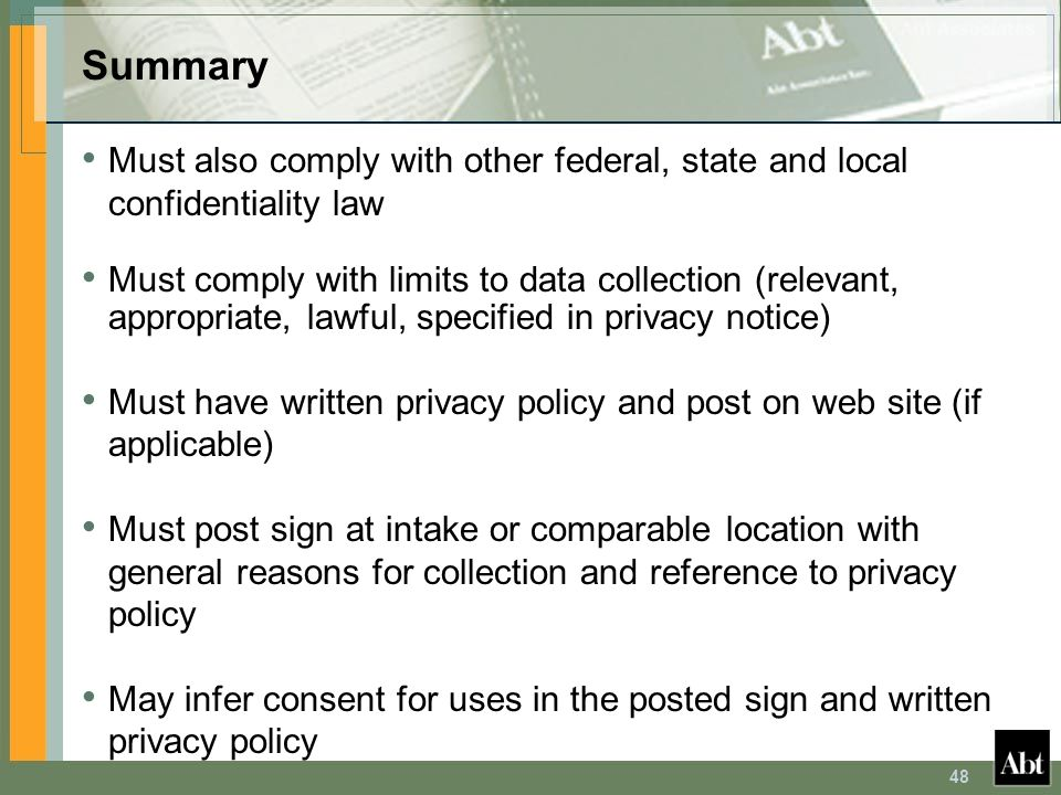 Summary Must also comply with other federal, state and local confidentiality law.