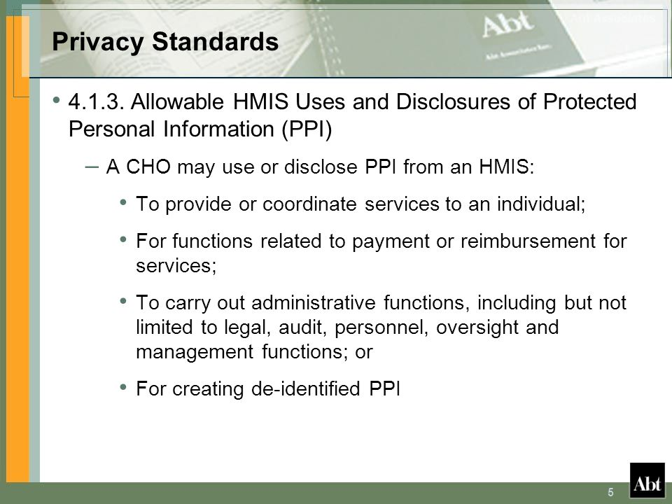 Privacy Standards 4.1.3. Allowable HMIS Uses and Disclosures of Protected Personal Information (PPI)