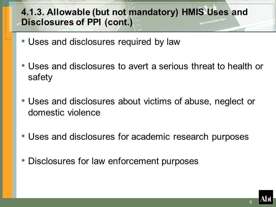 4.1.3. Allowable (but not mandatory) HMIS Uses and Disclosures of PPI (cont.)