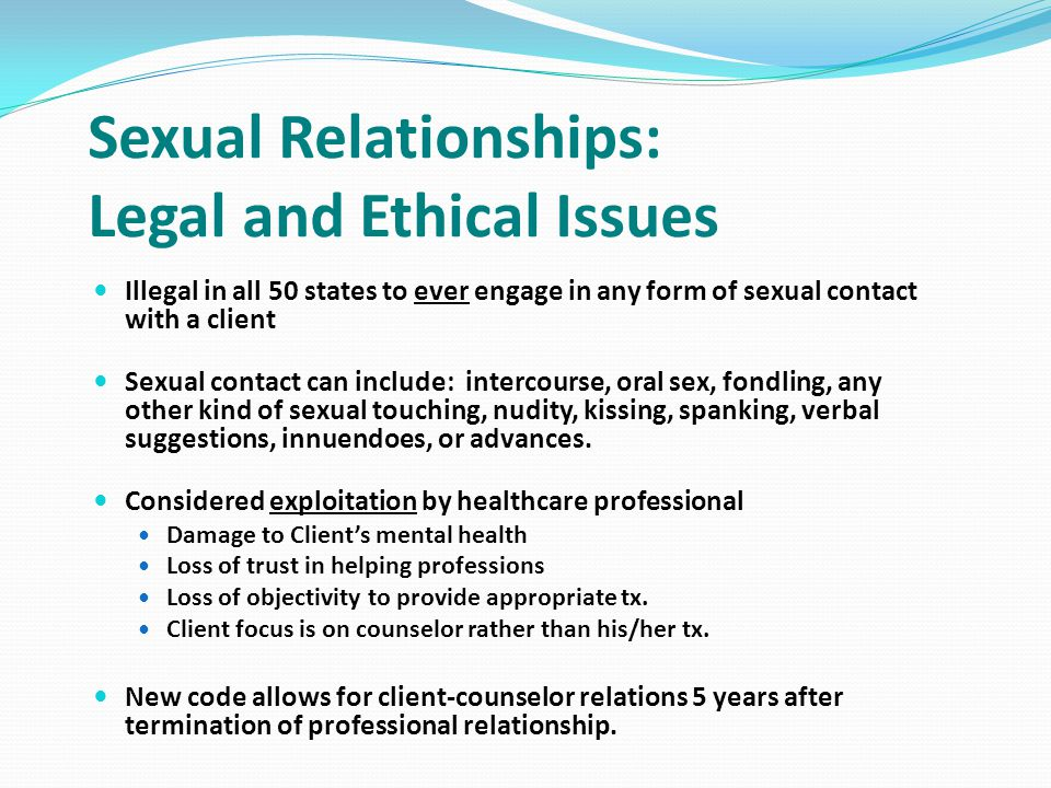 Sexual Relationships: Legal and Ethical Issues