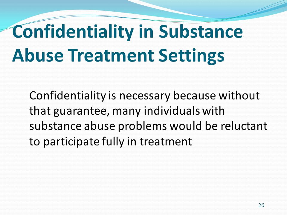 Confidentiality in Substance Abuse Treatment Settings