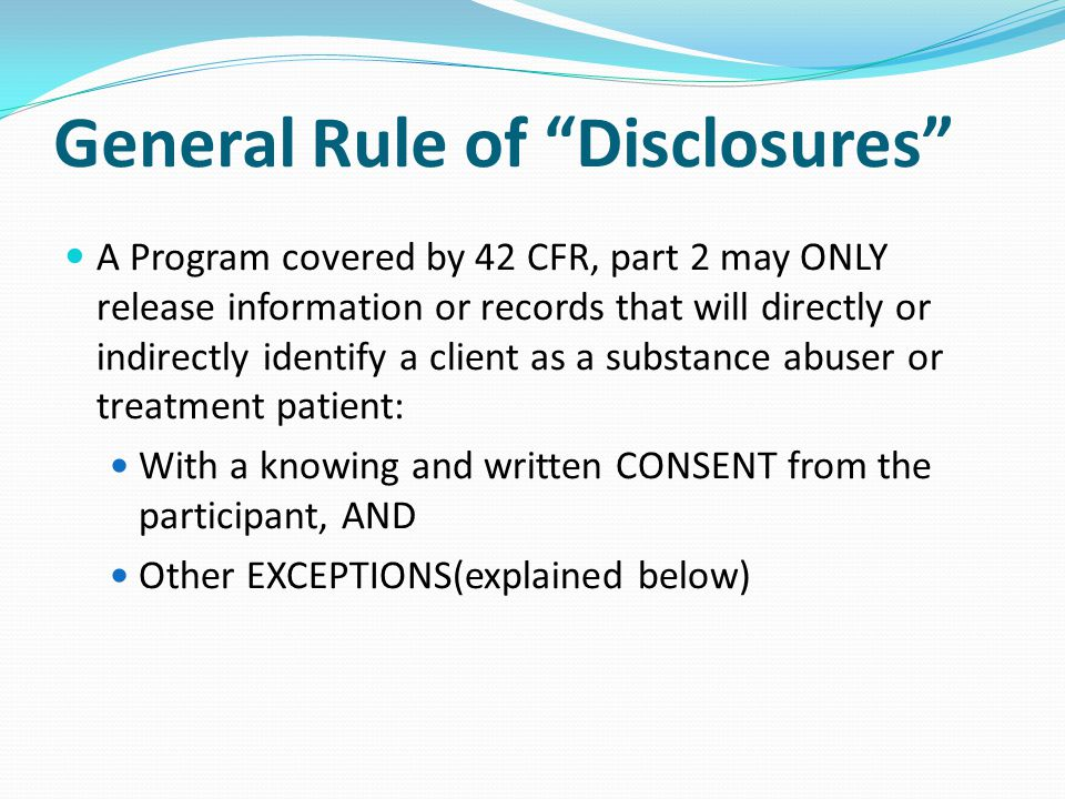 General Rule of Disclosures