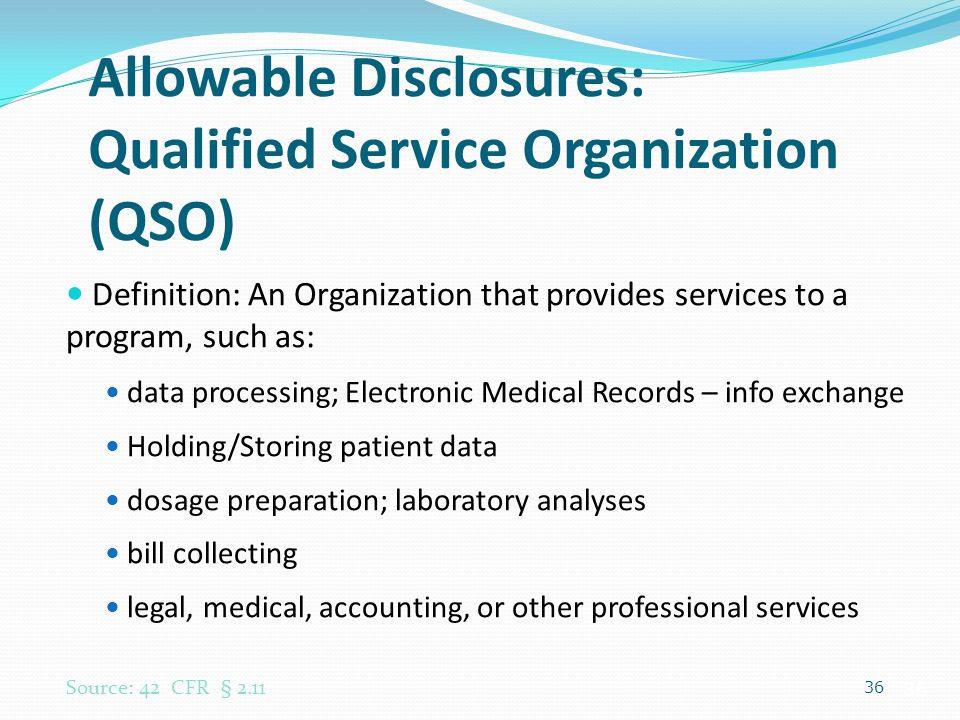 Allowable Disclosures: Qualified Service Organization (QSO)