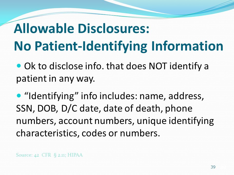 Allowable Disclosures: No Patient-Identifying Information