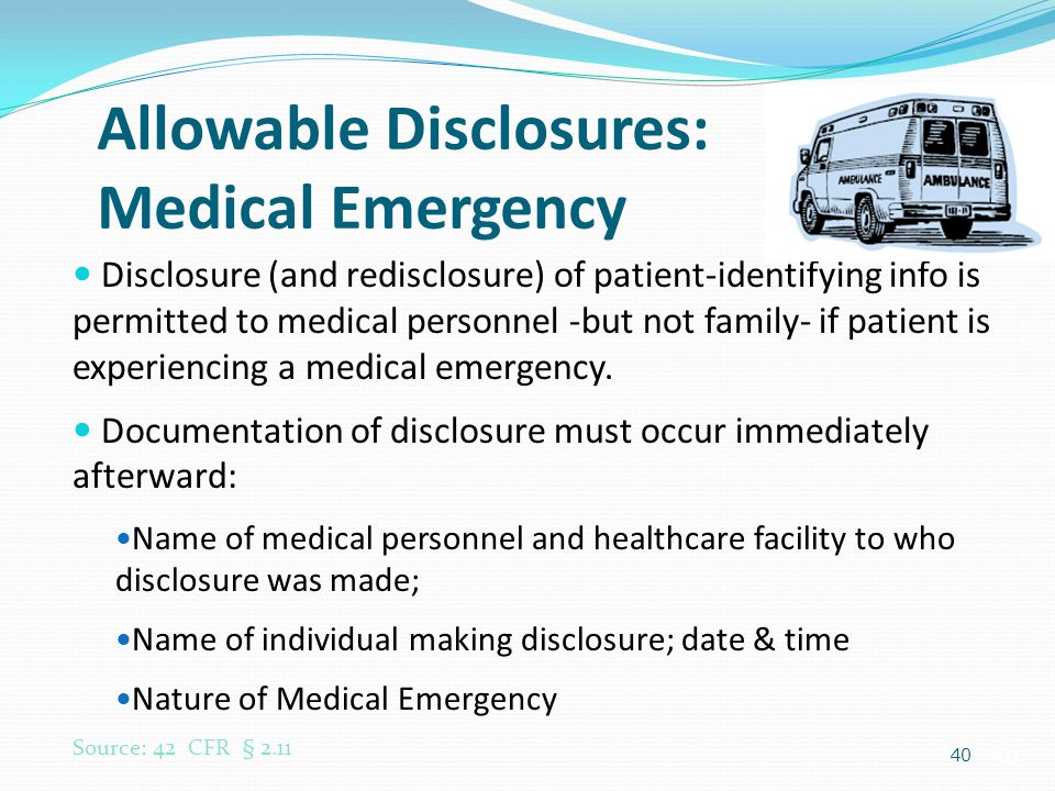 Allowable Disclosures: Medical Emergency