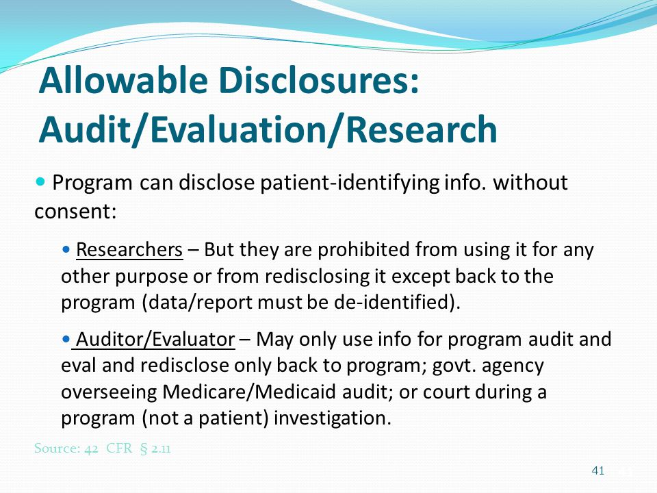 Allowable Disclosures: Audit/Evaluation/Research