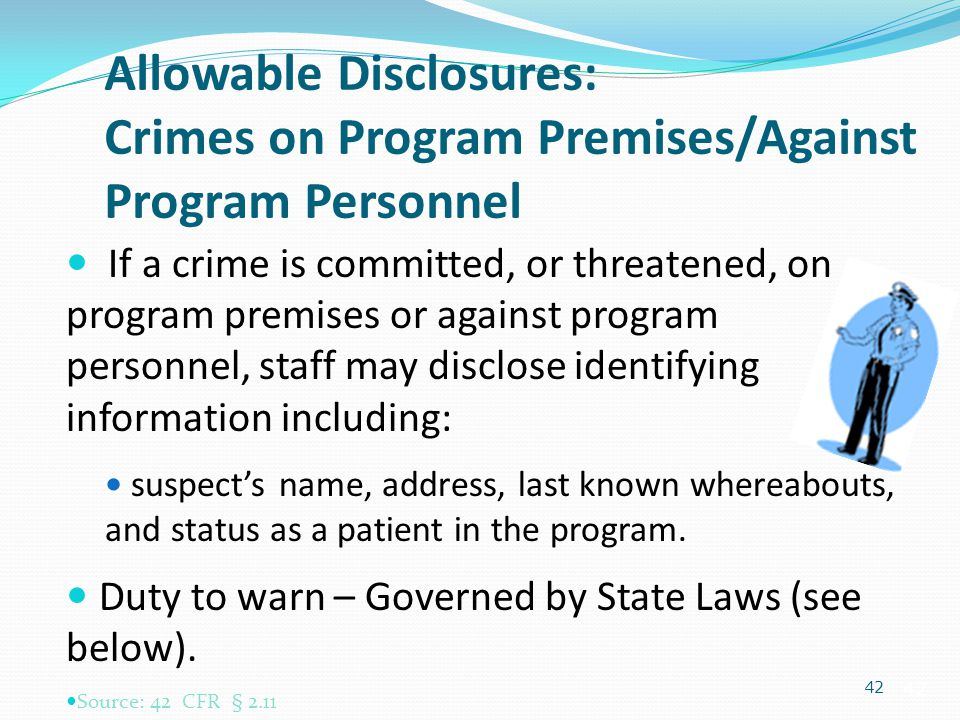 Allowable Disclosures: Crimes on Program Premises/Against Program Personnel