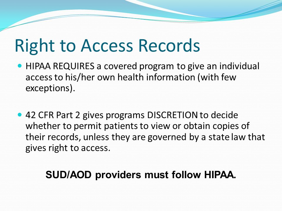 Right to Access Records