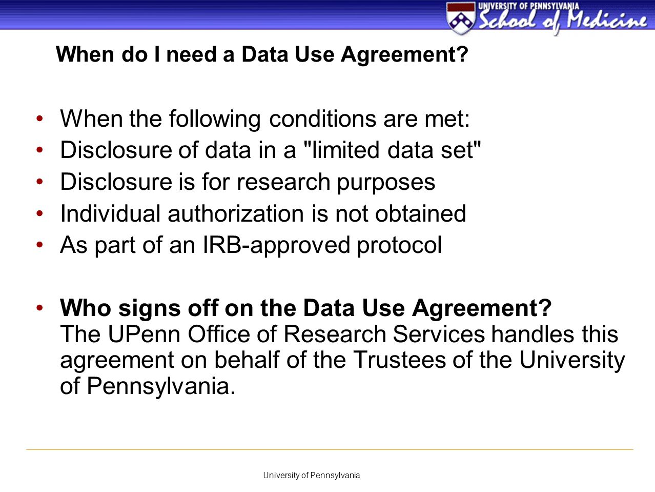 When do I need a Data Use Agreement