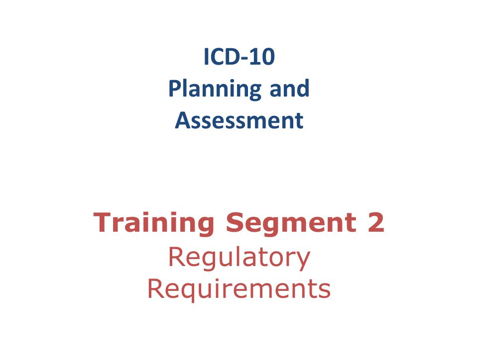ICD-10 Planning and Assessment