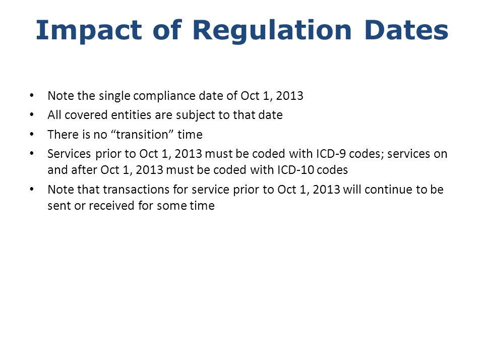Impact of Regulation Dates