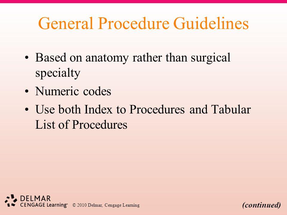 General Procedure Guidelines