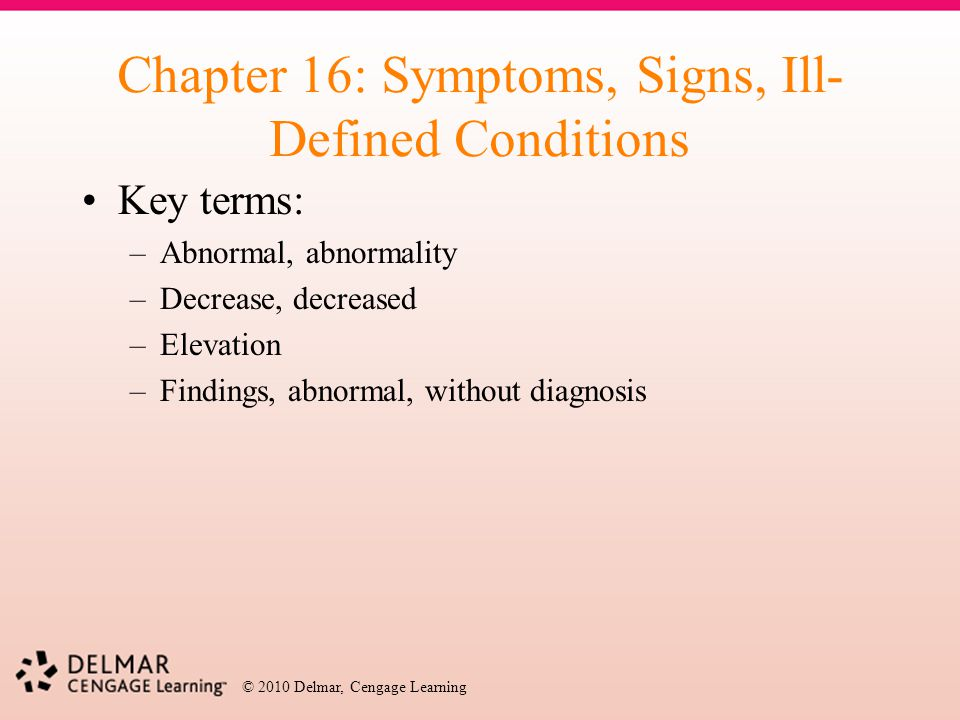 Chapter 16: Symptoms, Signs, Ill-Defined Conditions