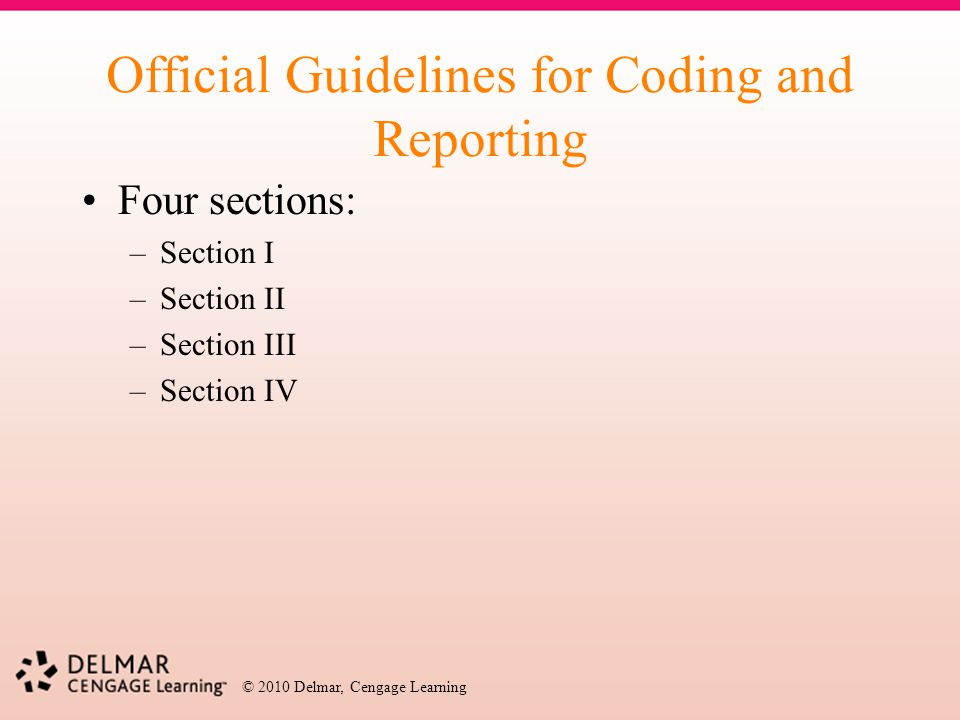 Official Guidelines for Coding and Reporting