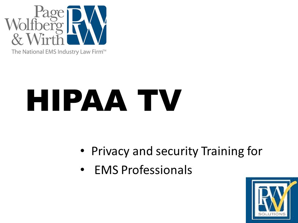 Privacy and security Training for EMS Professionals