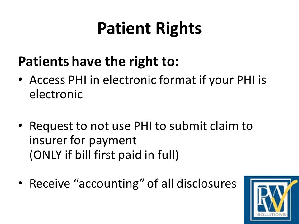 Patient Rights Patients have the right to: