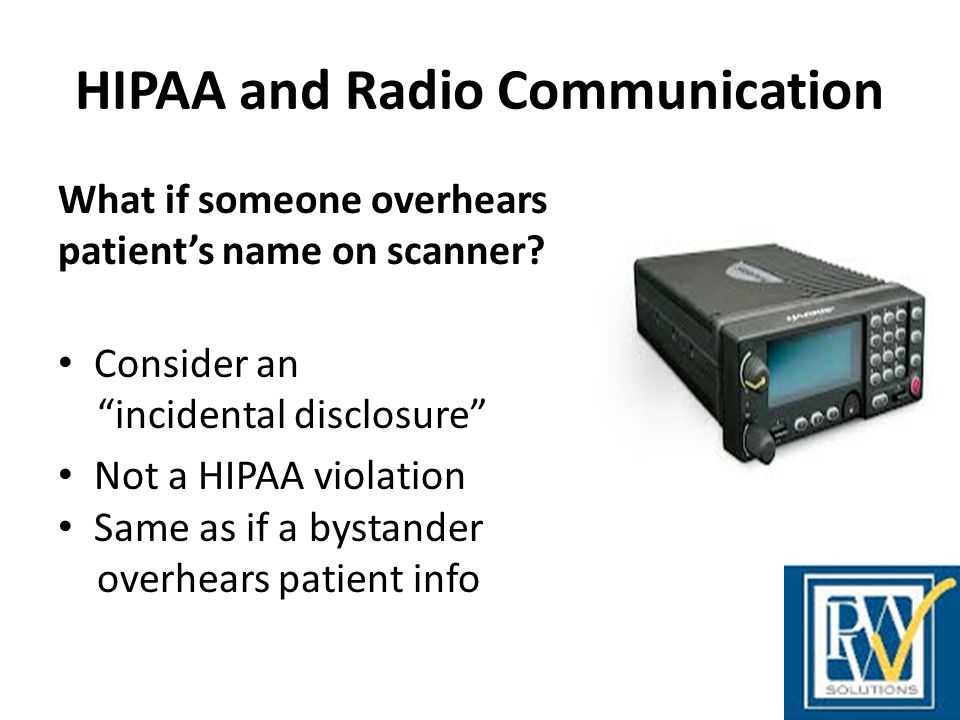 HIPAA and Radio Communication