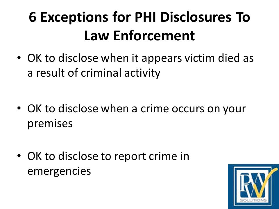 6 Exceptions for PHI Disclosures To Law Enforcement