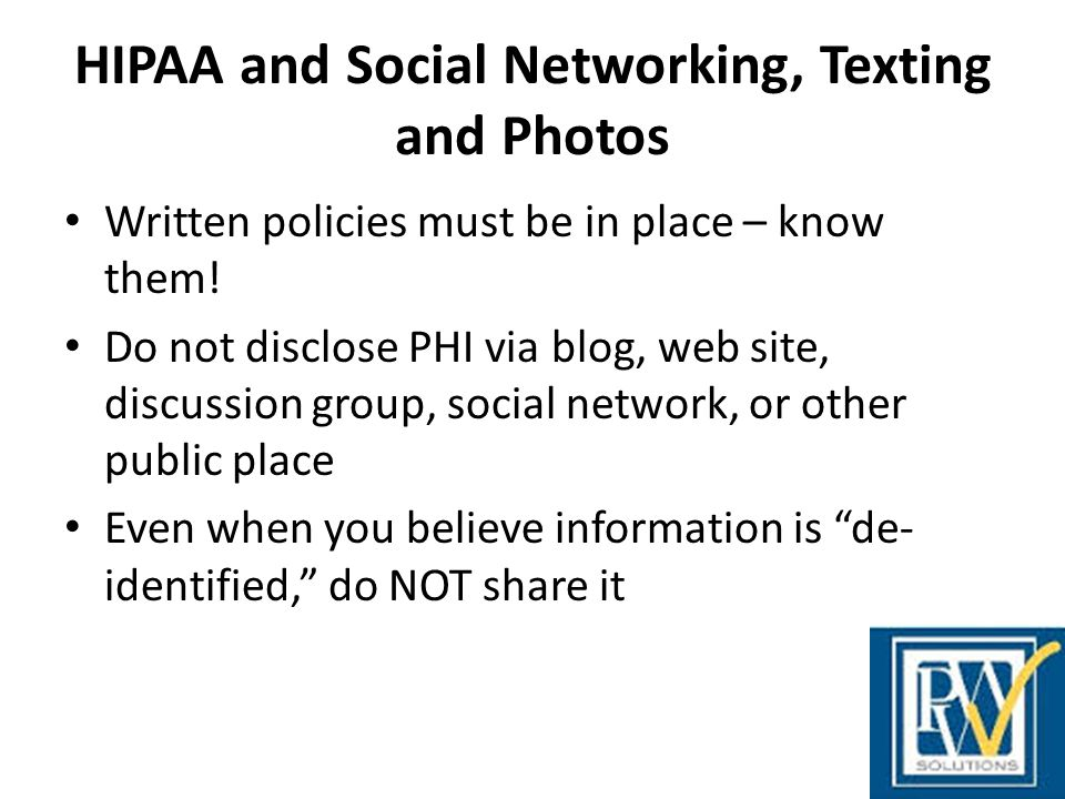 HIPAA and Social Networking, Texting and Photos