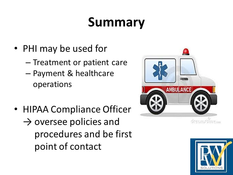 Summary PHI may be used for HIPAA Compliance Officer