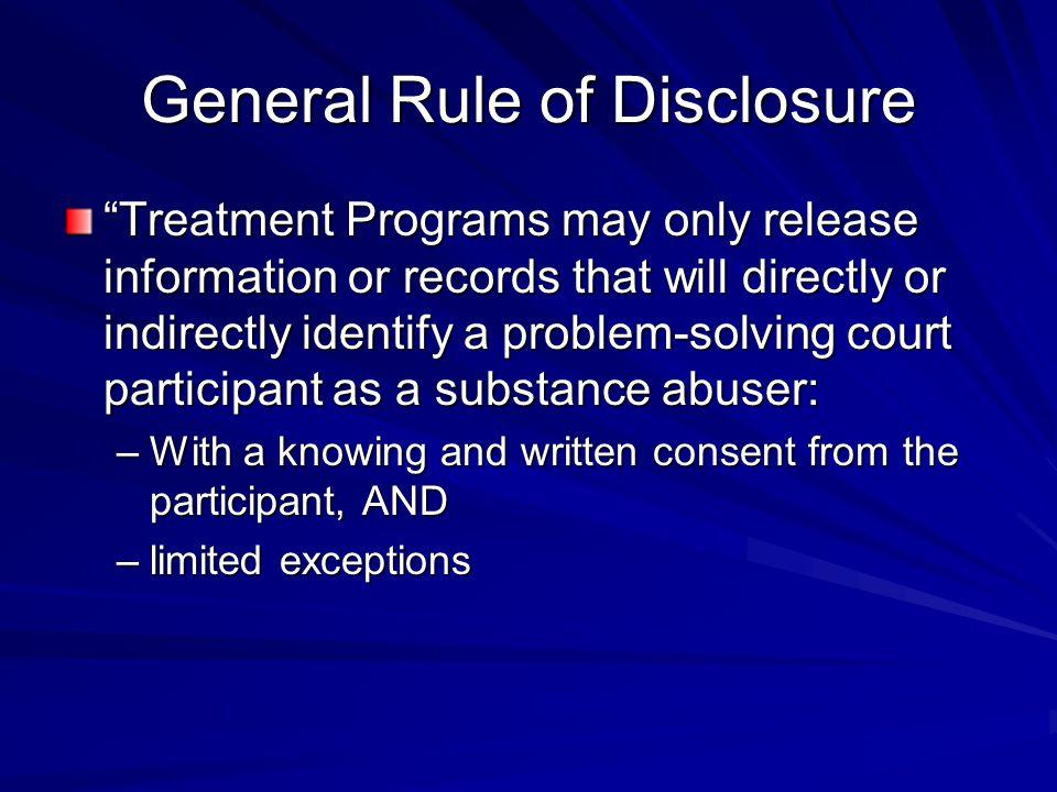 General Rule of Disclosure