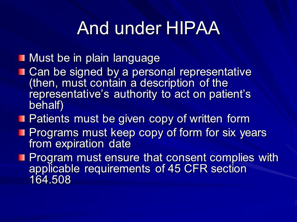 And under HIPAA Must be in plain language