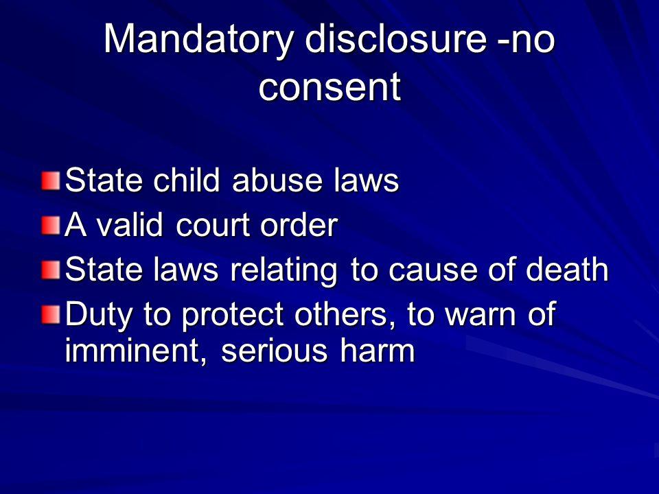 Mandatory disclosure -no consent